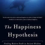 [PDF] [EPUB] The Happiness Hypothesis: Finding Modern Truth in Ancient Wisdom Download
