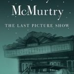 [PDF] [EPUB] The Last Picture Show (Thalia Trilogy) Download