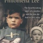 [PDF] [EPUB] The Lost Child of Philomena Lee: A Mother, Her Son and a 50 Year Search Download
