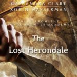 [PDF] [EPUB] The Lost Herondale (Tales from the Shadowhunter Academy, #2) Download