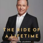 [PDF] [EPUB] The Ride of a Lifetime: Lessons Learned from 15 Years as CEO of the Walt Disney Company Download