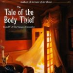 [PDF] [EPUB] The Tale of the Body Thief (The Vampire Chronicles, #4) Download
