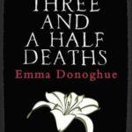 [PDF] [EPUB] Three and a Half Deaths (Short Reads) Download