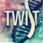 [PDF] [EPUB] Twist (The Abnorm Chronicles; Twist #1) Download