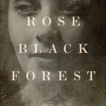 [PDF] [EPUB] White Rose, Black Forest Download