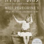 [PDF] [EPUB] A Map of Days (Miss Peregrine's Peculiar Children, #4) Download