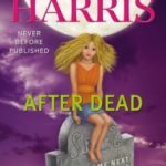 [PDF] [EPUB] After Dead: What Came Next in the World of Sookie Stackhouse (Sookie Stackhouse, #13.5) Download