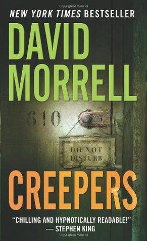 [PDF] [EPUB] Creepers Download by David Morrell