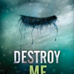 [PDF] [EPUB] Destroy Me (Shatter Me, #1.5) Download