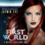 [PDF] [EPUB] First World (Walker Saga, #1) Download