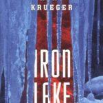 [PDF] [EPUB] Iron Lake (Cork O'Connor, #1) Download