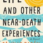 [PDF] [EPUB] Life and Other Near-Death Experiences Download