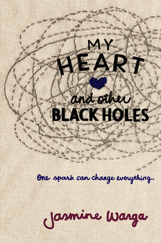 [PDF] [EPUB] My Heart and Other Black Holes Download by Jasmine Warga