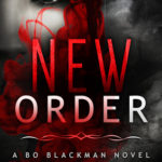 [PDF] [EPUB] New Order (Bo Blackman, #2) Download