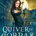 [PDF] [EPUB] Quiver of Cobras (The Fractured Faery #2) Download