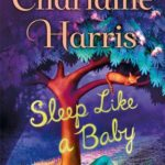 [PDF] [EPUB] Sleep Like a Baby (Aurora Teagarden Mysteries) Download