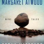 [PDF] [EPUB] Stone Mattress: Nine Tales Download