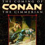 [PDF] [EPUB] The Coming of Conan the Cimmerian (Conan the Cimmerian, #1) Download
