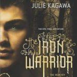 [PDF] [EPUB] The Iron Warrior (The Iron Fey: Call of the Forgotten, #3) Download