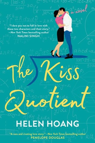 [PDF] [EPUB] The Kiss Quotient (The Kiss Quotient, #1) Download by Helen Hoang