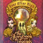 [PDF] [EPUB] The Storybook of Legends (Ever After High, #1) Download