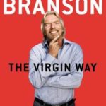 [PDF] [EPUB] The Virgin Way: Everything I Know About Leadership Download