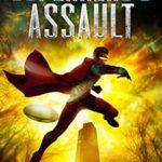 [PDF] [EPUB] A Superhero's Assault (The Legacy Superhero Book 4) Download