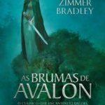 [PDF] [EPUB] As brumas de Avalon (Ciclo de Avalon, #1) Download