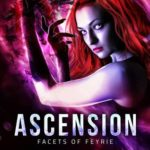 [PDF] [EPUB] Ascension (Facets of Feyrie, #2) Download