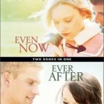 [PDF] [EPUB] Even Now   Ever After (Lost Love, #1-2) Download