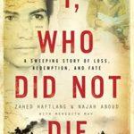 [PDF] [EPUB] I, Who Did Not Die Download