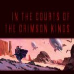 [PDF] [EPUB] In the Courts of the Crimson Kings (Lords of Creation, #2) Download