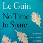[PDF] [EPUB] No Time to Spare: Thinking About What Matters Download