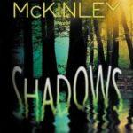 [PDF] [EPUB] Shadows by Robin McKinley Download