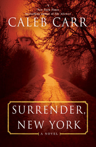 [PDF] [EPUB] Surrender, New York Download by Caleb Carr