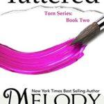 [PDF] [EPUB] Tattered (Torn Series, Book 2) Download