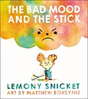 [PDF] [EPUB] The Bad Mood and the Stick Download by Lemony Snicket