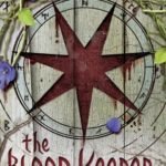 [PDF] [EPUB] The Blood Keeper (The Blood Journals, #2) Download