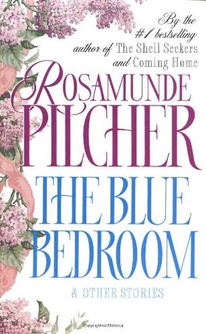 [PDF] [EPUB] The Blue Bedroom: and Other Stories Download by Rosamunde Pilcher