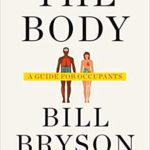 [PDF] [EPUB] The Body: A Guide for Occupants Download