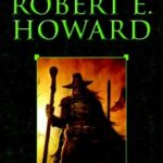 [PDF] [EPUB] The Horror Stories of Robert E. Howard Download
