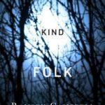 [PDF] [EPUB] The Kind Folk: A Novel Download