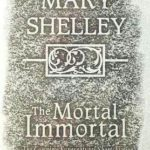 [PDF] [EPUB] The Mortal Immortal: The Complete Supernatural Short Fiction of Mary Shelley Download