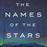[PDF] [EPUB] The Names of the Stars: A Life in the Wilds Download