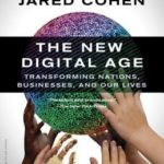 [PDF] [EPUB] The New Digital Age: Reshaping the Future of People, Nations, and Business Download