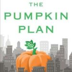 [PDF] [EPUB] The Pumpkin Plan: A Simple Strategy to Grow a Remarkable Business in Any Field Download