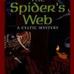 [PDF] [EPUB] The Spider's Web: A Celtic Mystery Download