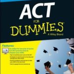 [PDF] [EPUB] ACT for Dummies, with Online Practice Tests Download