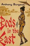 [PDF] [EPUB] Beds in the East Download by Anthony Burgess