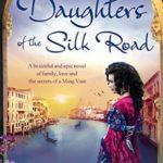 [PDF] [EPUB] Daughters of the Silk Road Download